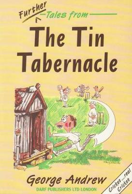 Further Tales from the Tin Tabernacle