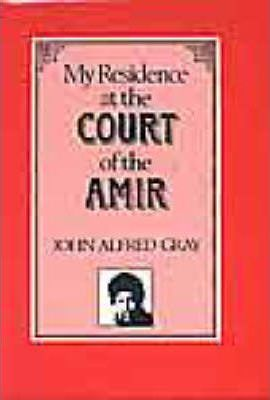 My Residence at the Court of the Amir