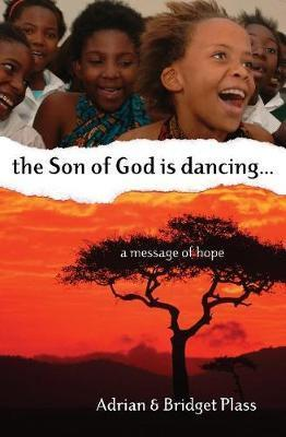 Son of God is Dancing, The....