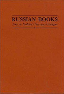 Russian Books from the Bodleian's Pre-1920 Catalogue