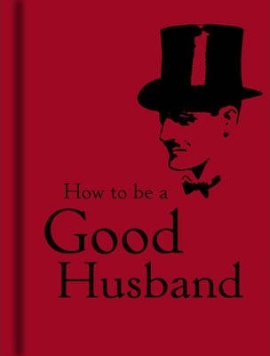 How to Be a Good Husband Cover Image