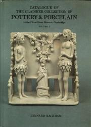 Catalogue of the Glaisher Collection of the Pottery & Porcelain. In the Fitzwilliam Museum Cambridge. Volume I. Text and Coloured Plates.