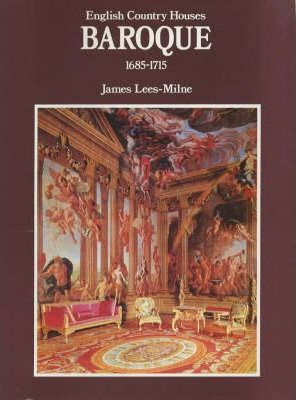 English Country Houses: Baroque 1685-1715