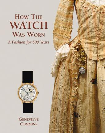 How the Watch Was Worn