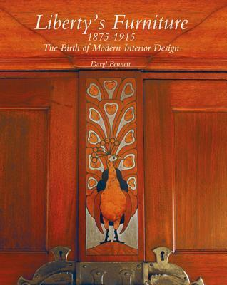 Liberty's Furniture 1875-1915 The Birth of Modern Interior Design