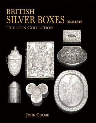 British Silver Boxes 1640-1840 Cover Image
