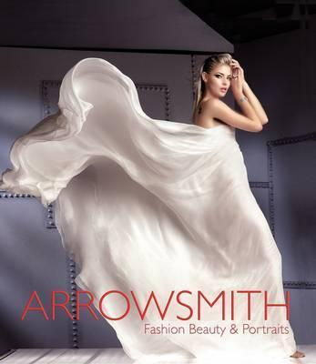 Clive Arrowsmith: Fashion, Beauty and Portraits Cover Image