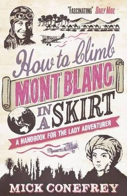 How to Climb Mont Blanc in a Skirt
