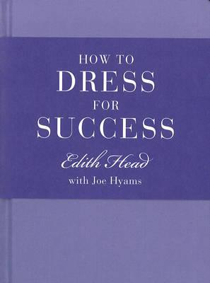 How to Dress for Success Cover Image
