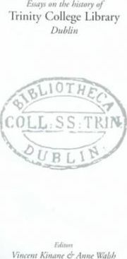 History of Trinity College Library, Dublin : Vincent Kinane
