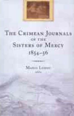 The Crimean Journals of the Sisters of Mercy, 1854-6