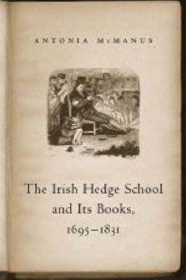 The Irish Hedge School and Its Books, 1695 - 1831 Cover Image
