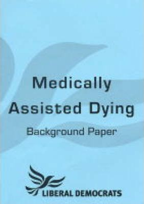 Medically Assisted Dying