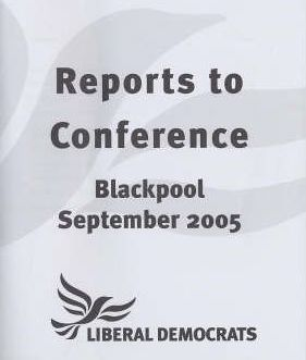 Reports to Conference, Blackpool, September 2005