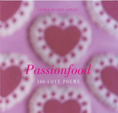Passionfood: 100 Love Poems