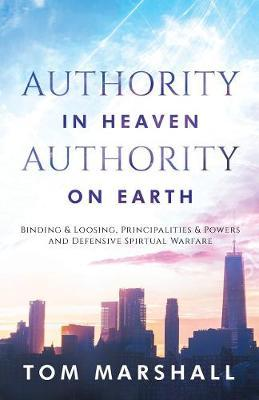 Authority in Heaven - Authority on Earth