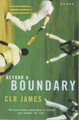 Beyond a Boundary (New Edition)