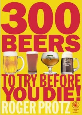 300 Beers to Try Before You Die