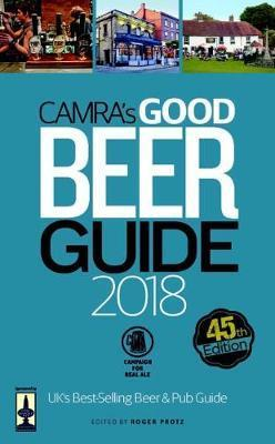 Camra S Good Beer Guide 2018 Roger Protz 9781852493448