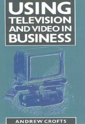 Using Television and Video in Business