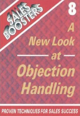 A New Look at Objection Handling