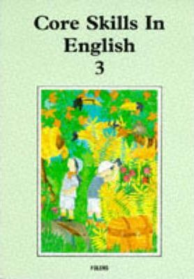 Core Skills in English: Student Book 3