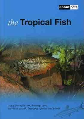 The Tropical Fish
