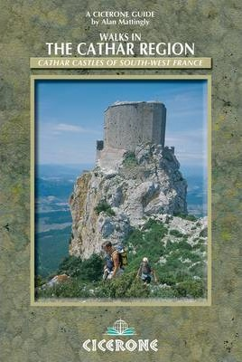 Walks in the Cathar Region : Cathar Castles of south-west France