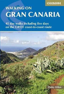 Walking on Gran Canaria : 45 day walks including the GR131