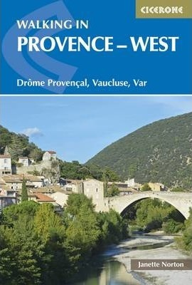 Walking in Provence - West : Drome Provencal, Vaucluse, Var