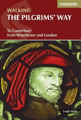 The Pilgrims' Way : To Canterbury from Winchester and London