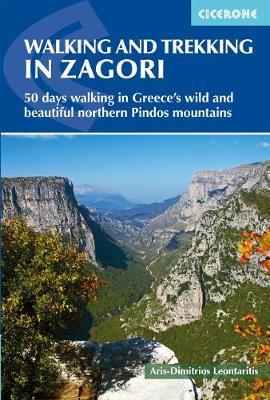 Walking and Trekking in Zagori : Walking routes in Greece's wild and beautiful northern Pindos mountains