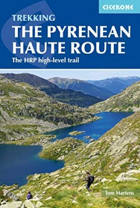 The Pyrenean Haute Route : The HRP high-level trail
