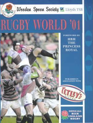 Wooden Spoon Society Rugby World 2001 Ian Robertson 9781852916299