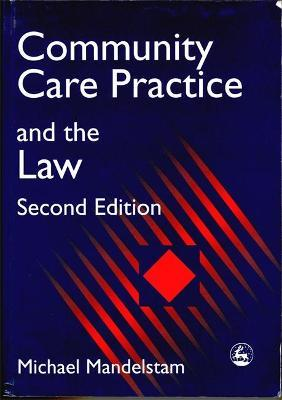 Community Care Practice and the Law Second Edition