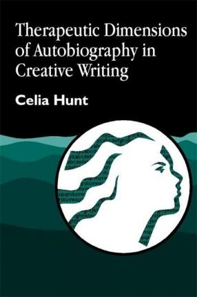 Therapeutic Dimensions of Autobiography in Creative Writing