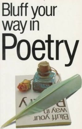 Bluff Your Way in Poetry
