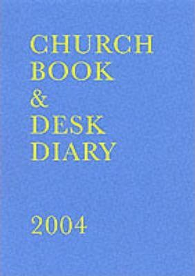 The Church Book and Desk Diary 2004