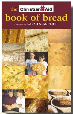 The Christian Aid Book of Bread
