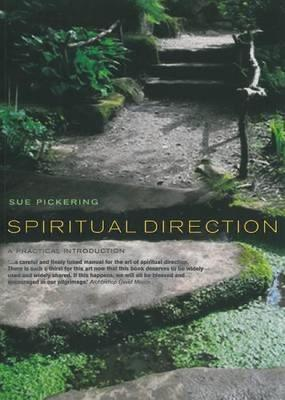 Spiritual Direction : A Practical Introduction