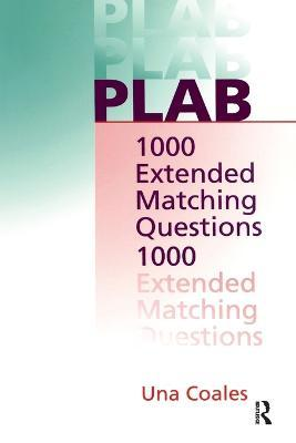 PLAB: 1000 Extended Matching Questions - Una F. Coales