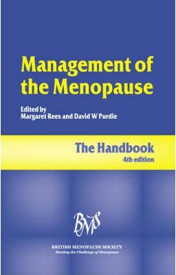 Management of the Menopause: The handbook