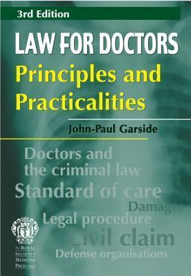 Law for Doctors: Principles and Practicalities