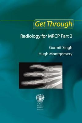 Get Through Radiology for MRCP Part 2