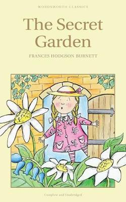 The Secret Garden : Frances Hodgson Burnett : 9781853261046