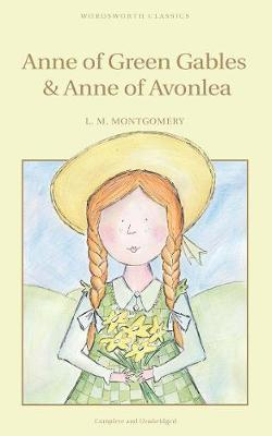 Anne of Green Gables & Anne of Avonlea : Lucy Montgomery ...