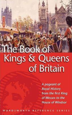 The Book of the Kings and Queens of Britain