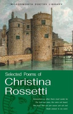 Selected Poems of Christina Rossetti Cover Image