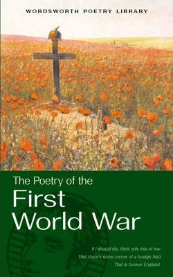 Selected Poetry of the First World War