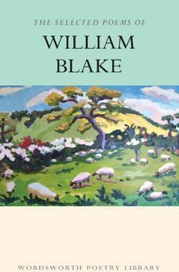 The Selected Poems Of William Blake William Blake